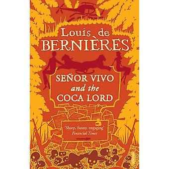 De heer vivo de Coca Lord door Louis de Bernieres