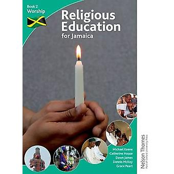 ジャマイカの本 2 - のための宗教教育は礼拝 (第 2 改訂版)