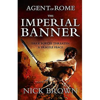 The Imperial Banner by Nick Brown - 9781444714890 Book