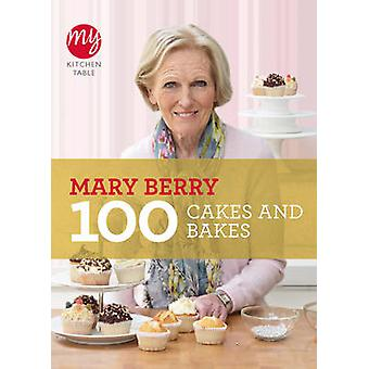 Mitt köksbord - 100 tårtor och bakar av Mary Berry - 9781849901499 B
