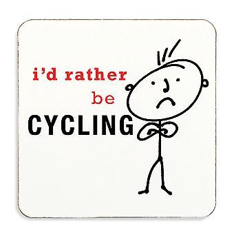 Jag skulle snarare cykling Coaster kork tillbaka