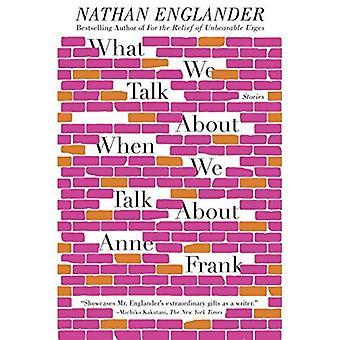 Ce que nous parlons lorsque nous parlons d'Anne Frank: histoires