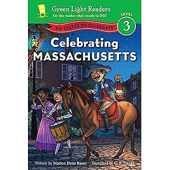 Firar Massachusetts: 50 stater att fira (grönt ljus läsare nivå 3)
