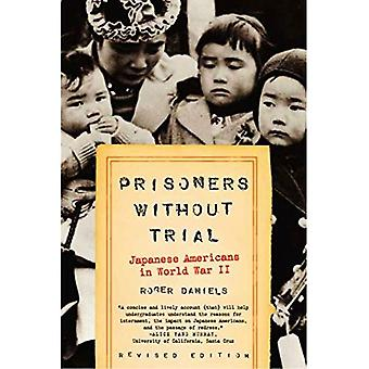 Prisoners Without Trial: Japanese Americans in World War II (Critical Issue)