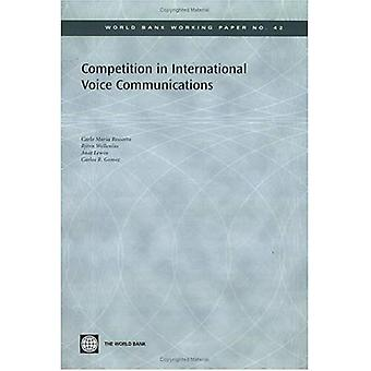 Competition in International Voice Communications (World Bank Working Paper)
