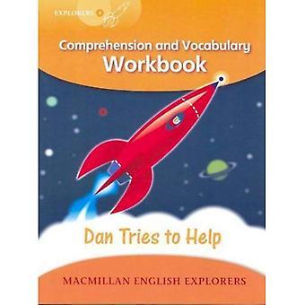 Entdecker-Stufe 4: Dan versucht zu helfen - Verständnis und Wortschatz Arbeitsmappe