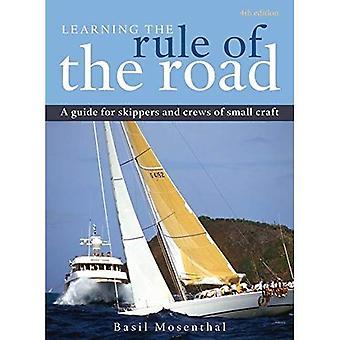 A regra da estrada de aprendizagem: um guia para os capitães e tripulantes da pequena embarcação