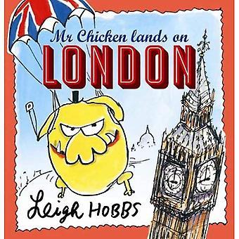 Mijnheer kippen landen in Londen