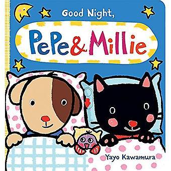 Good Night Pepe + Millie [Board book]