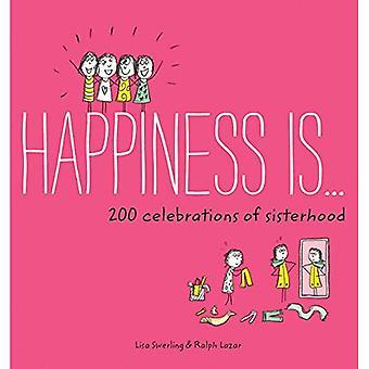 Lykken er... 200 feiringer søsterfellesskap (lykke er...)