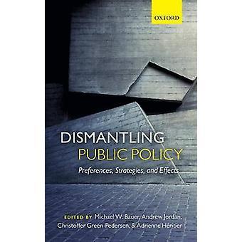 DISMANTLING PUBLIC POLICY C by Jordan & Bauer et al