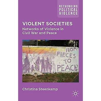 Violent Societies by Steenkamp & Christina