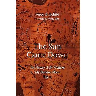 The Sun Came Down door Percy Bullchild