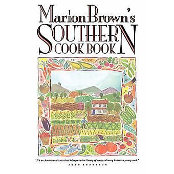 Marion Browns Southern Cook Book by Brown & Marion