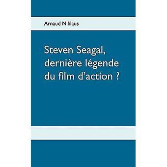Steven Seagal dernire lgende du film daction af Niklaus & Arnaud