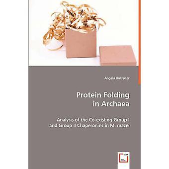 Hirtreiter & アンジェラによって古細菌のタンパク質フォールディング