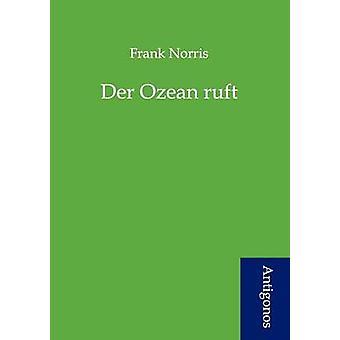 Der Ozean ruft by Norris & Frank