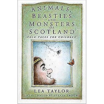 Animais, bestas e monstros da Escócia: contos populares para crianças