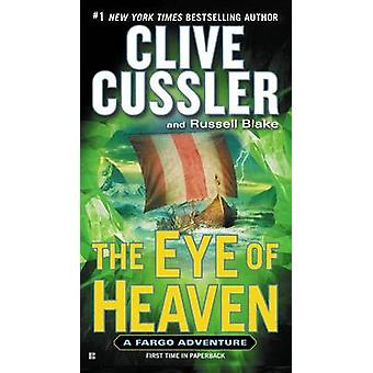 The Eye of Heaven by Clive Cussler - Russell Blake - 9780425275177 Bo