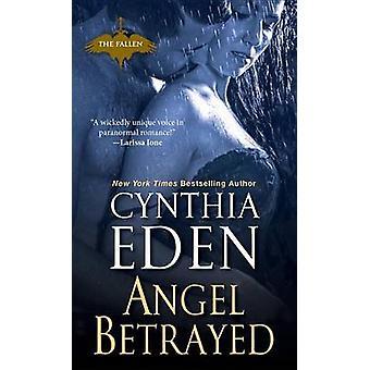 Angel Betrayed by Cynthia Eden - 9780758267627 Book