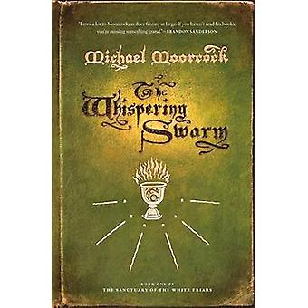 The Whispering Swarm by Michael Moorcock - 9780765324801 Book