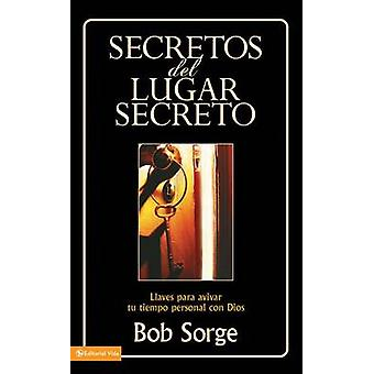 Secretos Del Lugar Secreto - Keys to Igniting Your Personal Time with