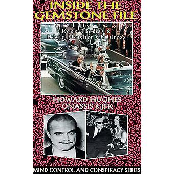 Inside the Gemstone File - The Howard Hughes/JFK Connection by Ken Tho
