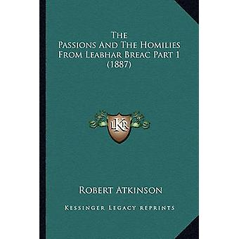 The Passions and the Homilies from Leabhar Breac Part 1 (1887) by Rob