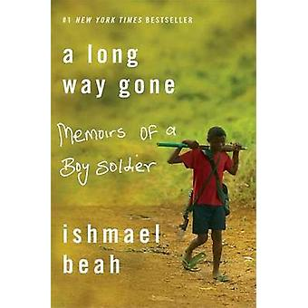 A Long Way Gone - Memoirs of a Boy Soldier by Ishmael Beah - 978141782