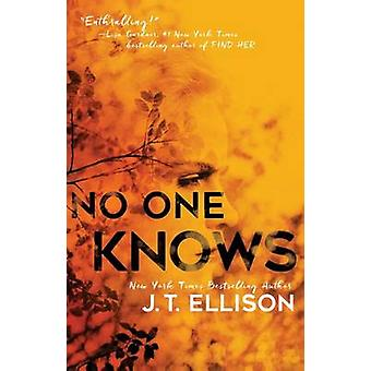 No One Knows by J T Ellison - 9781501118487 Book