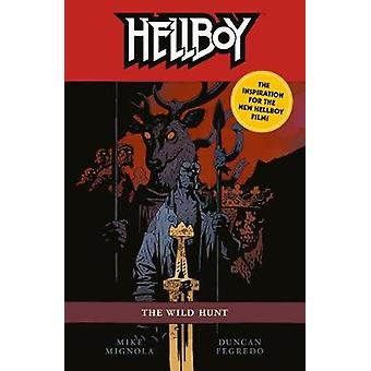 Hellboy - The Wild Hunt (2nd Edition) - 2nd Edition by Hellboy - The Wil