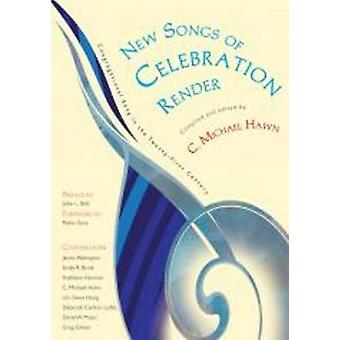 New Songs of Celebration Render - Congregational Song in the Twenty-Fi