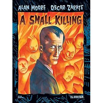 Alan Moore's a Small Killing by Alan Moore - 9781592910090 Book
