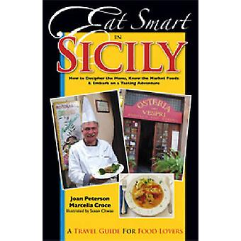 Eat Smart in Sicily - How to Decipher the Menu - Know the Market Foods