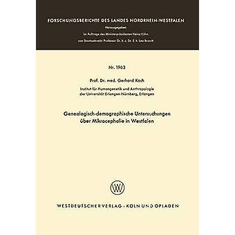 Genealogischdemographische Untersuchungen ber Mikrocephalie in Westfalen par Koch et Gerhard
