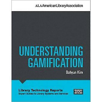 Bohyun ・ キム - 9780838959534 本によって理解 Gamification