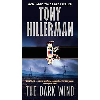The Dark Wind by Tony Hillerman - 9780062018021 Book