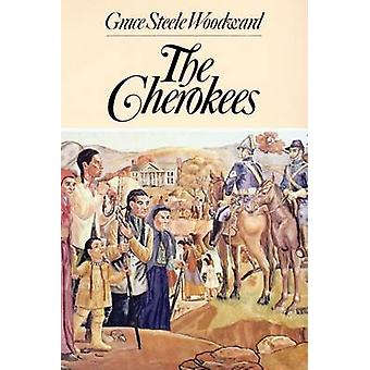 The Cherokees by Woodward & Grace Steele