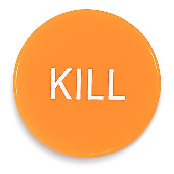 Kill Button
