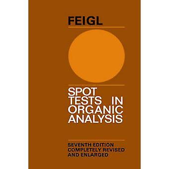 Spot Test in Organ Analysis by Feigl & F.