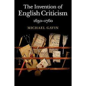 The Invention of English Criticism par Gavin et Michael