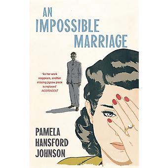 Unmögliche Ehe von Pamela HansfordJohnson