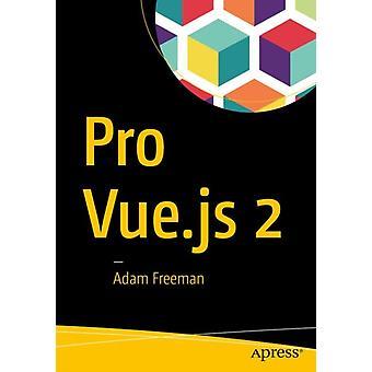 Pro Vue. js 2 av Freeman