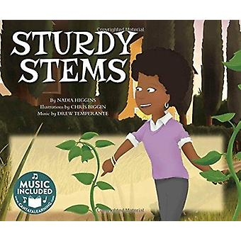 Sturdy Stems My First Science Songs by Nadia Higgins