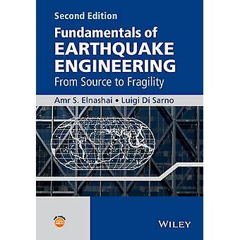 Fundamentals of Earthquake Engineering by Amr Elnashai