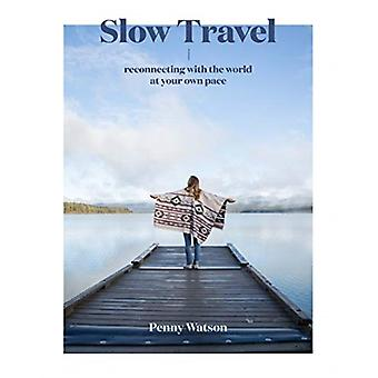Slow Travel by Penny Watson