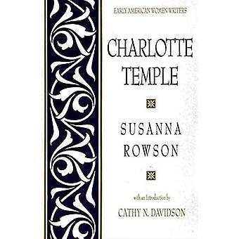 Charlotte Temple by Susanna Rowson & Introduction by Cathy N Davidson