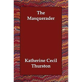 Masquerader av Thurston & Katherine Cecil
