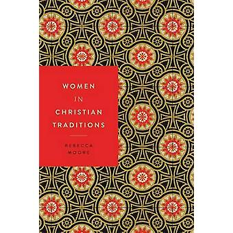المرأة في التقاليد المسيحية من قبل ريبيكا مور