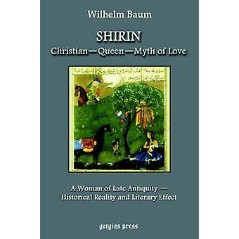 Shirin Christian  Queen  Myth of Love by Baum & Wilhelm